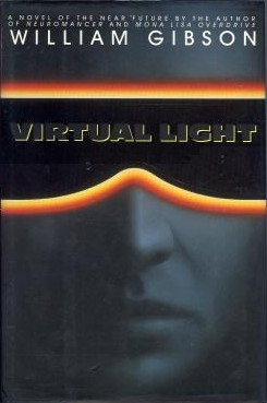 Virtual Light by William Gibson